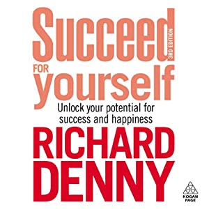 Succeed for Yourself | [Richard Denny]