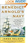 Benedict Arnold's Navy: The Ragtag Fl...