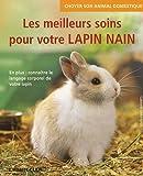 echange, troc Gabriele Linke-Grün - Les meilleurs soins pour votre lapin nain