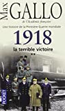 img - for 1918 La Terrible Victoire (French Edition) book / textbook / text book