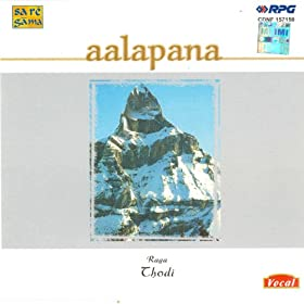 Aalapana Raga Thodi Vocal