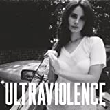 Ultraviolence [Explicit]