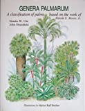 img - for Genera Palmarum: A Classification of Palms Based on the Work of Harold E. Moore, Jr. book / textbook / text book