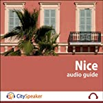 Nice (Audio Guide CitySpeaker) | Marlène Duroux,Olivier Maisonneuve