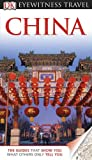 : DK Eyewitness Travel Guide: China