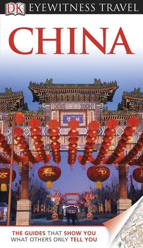 DK Eyewitness Travel Guide: China
