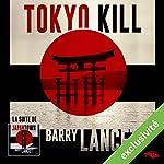 Tokyo Kill (Jim Brodie 2) | Barry Lancet