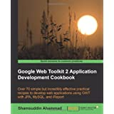 Google Web Toolkit 2 Application Development Cookbookby Shamsuddin Ahammad