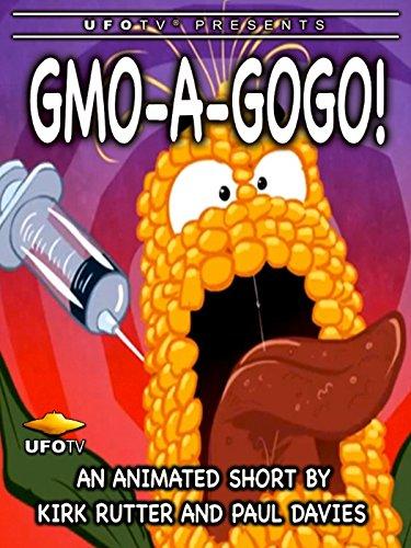 GMO-A-Go-Go