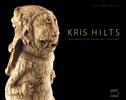 Kris Hilts. Masterpieces of South-East Asian art
