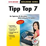 """Tipp Top 7: Schnell und korrekt mit zehn Fingern tippen!von """"Data Becker"""""""