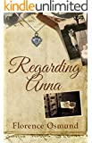 Regarding Anna (English Edition)