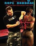 Rope Bondage: Precision and Persuasio...