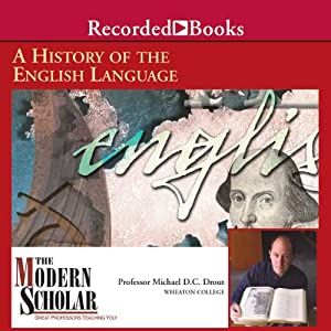 The Modern Scholar - A History of the English Language - Michael Drout