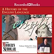 The Modern Scholar: A History of the English Language | [Michael Drout]