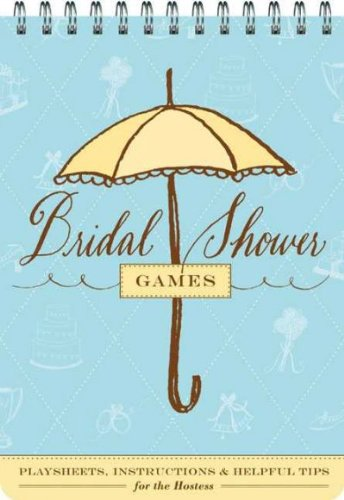 Download Bridal Shower Games: Fun Party Games and Helpful Tips for the Hostess