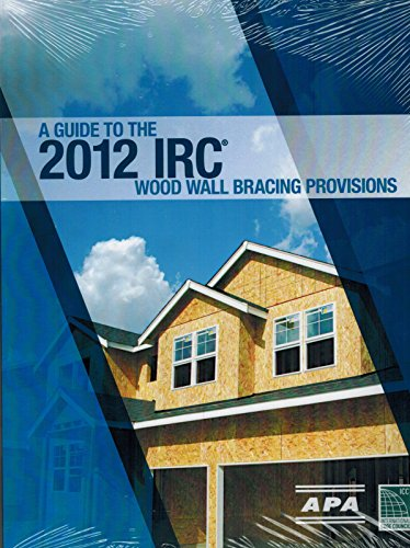 A Guide to the 2012 IRC Wood Wall Bracing Provisions PDF