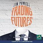 Trading Futures Hörbuch von Jim Powell Gesprochen von: Charles Armstrong