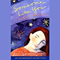Someone Like You Audiobook by Sarah Dessen Narrated by Katharine Powell