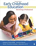 img - for Early Childhood Education: Becoming a Professional book / textbook / text book