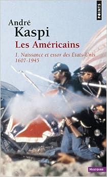 André Kaspi - Les américains