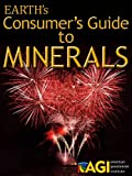 The Consumers Guide to Minerals