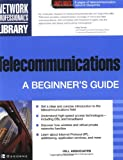 Telecommunications: A Beginners Guide