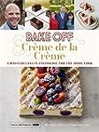 Bake Off: Cr�me de la Cr�me (Great Br...