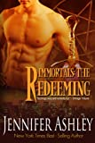 The Redeeming (Immortals Book 5)