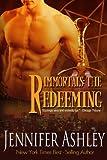 The Redeeming (Immortals Book 5)