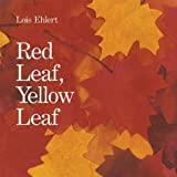 img - for Red Leaf, Yellow Leaf Big Book by Ehlert, Lois (2010) Paperback book / textbook / text book