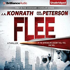 Flee: Chandler Series, Book 1 | [J. A. Konrath, Ann Voss Peterson]