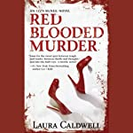 Red Blooded Murder (       UNABRIDGED) by Laura Caldwell Narrated by Nancy Liem