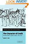 The Character of Credit: Personal Deb...