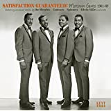 Satisfaction Guaranteed ~ Motown Guys 1961-69