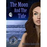 The Moon And The Tide (Marina's Tales Book 2) ~ Derrolyn Anderson