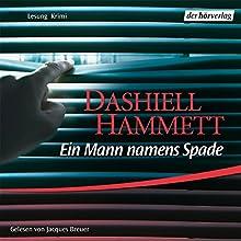 Ein Mann namens Spade Hörbuch von Dashiell Hammett Gesprochen von: Jacques Breuer