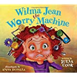 Wilma Jean the Worry Machine