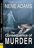 The Consequence of Murder (Mackenzie Cross Paranormal Mystery)
