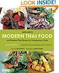 Modern Thai Food: 100 Fabulous Thai R...