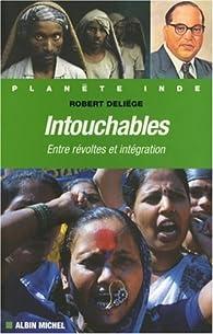 Intouchables : Entre r�voltes et int�gration par Robert Deli�ge
