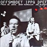 Offsmboet Ippq Dpef (B=A) by Neerlands Hoop In Bange Dagen