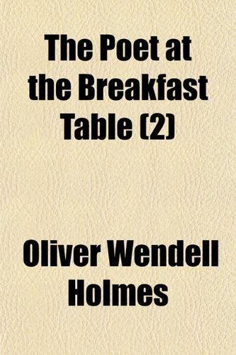 The Poet at the Breakfast Table (2)
