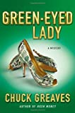 Green-Eyed Lady: A Mystery (A Jack MacTaggart Mystery)