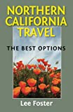 Search : Northern California Travel: The Best Options