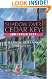 Shadow Over Cedar Key: A Brandy O'Bannon Mystery
