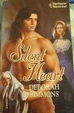 Silent Heart (Harlequin Historical) (0373287852) by Deborah Simmons