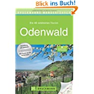 Wanderführer Odenwald: Die 40 schönsten Wanderwege, inkl. Bergstraße, mit Wanderkarten und GPS-Daten zum Download...