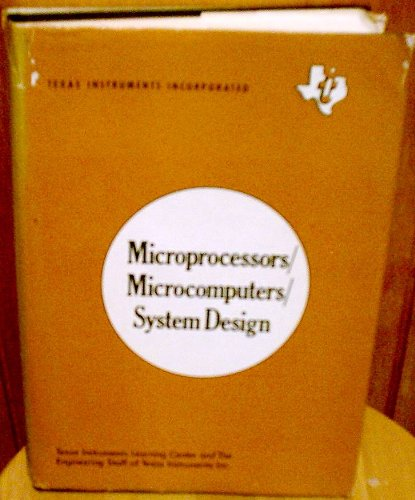 Microprocessors/Microcomputers System Design (Electronics series / Texas Instruments)