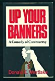 Up Your Banners: A Novel, (0026261200) by Westlake, Donald E.